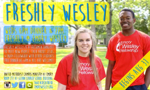 freshly wesley at emory wesley fellowship